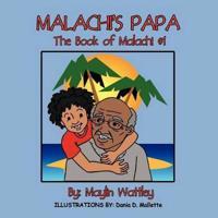 Malachi's Papa