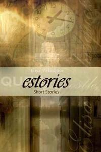 Estories: Short Stories