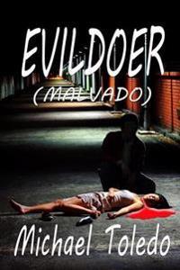 Evildoer (Malvado)-