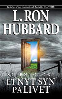 Scientologi, et nyt syn på livet