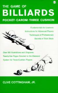 Game of Billiards: Pocket, Carom, Three Cushion