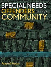 Special Needs Offenders And the Community