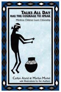 Talks All Day Has the Courage to Speak