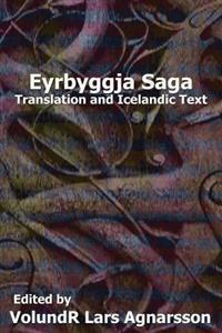Eyrbyggja Saga: Translation and Icelandic Text