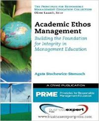 Academic Ethos Management: Building the Foundation for Integrity in Management Education