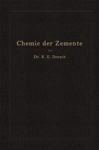 Chemie Der Zemente (Chemie Der Hydraulischen Bindemittel)