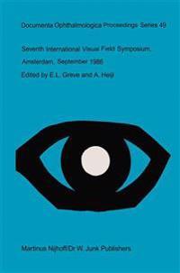 Seventh International Visual Field Symposium, Amsterdam, September 1986