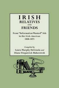 Irish Relatives and Friends