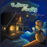 Edison the Firefly and the Invention of the Light Bulb (Multilingual Edition)