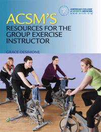 Acsms resources for the group exercise instructor