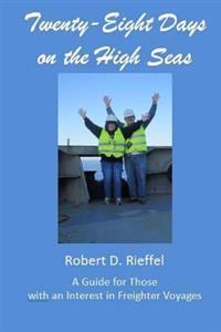Twenty-Eight Days on the High Seas: A Freighter Travel Log