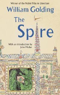 Spire - with an introduction by john mullan