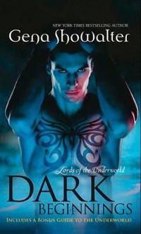 Dark beginnings - the darkest fire (lords of the underworld) / the darkest