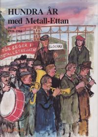Hundra år med Metall-ettan D. 2, 1929-1984