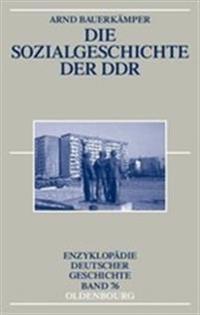 Die Sozialgeschichte der DDR