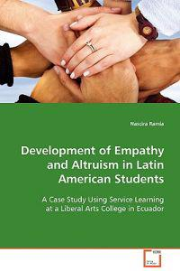 Development of Empathy and Altruism in Latin American Students