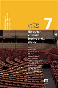 European Criminal Justice and Policy: Governance of Security Research Paper Series, Gofs Vol. 7