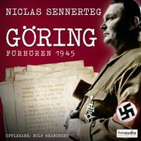 Göring. Förhören 1945