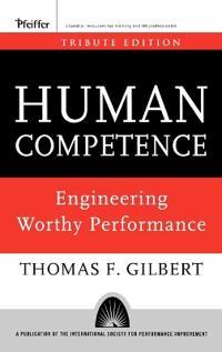 Human Competence: Engineering Worthy Performance