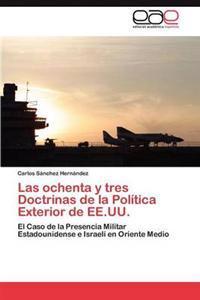 Las Ochenta y Tres Doctrinas de La Politica Exterior de Ee.Uu.