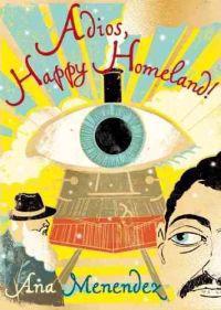 Adios, Happy Homeland