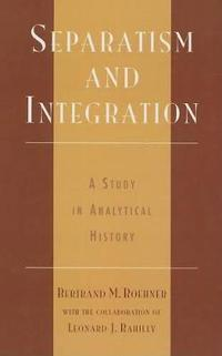 Separatism and Integration