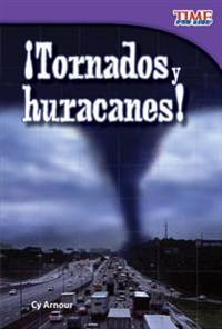 Tornados y Huracanes! (Tornadoes and Hurricanes!) (Spanish Version) (Early Fluent)