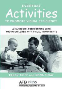 Everyday Activities to Promote Visual Efficiency