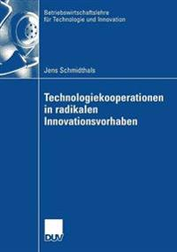 Technologiekooperationen in Radikalen Innovationsvorhaben