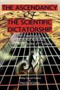 The Ascendancy of the Scientific Dictatorship