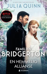 En hemmelig allianse (Bridgerton: bok 1)