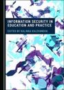 Information Security in Education and Practice