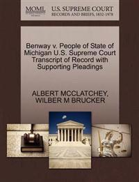 Benway V. People of State of Michigan U.S. Supreme Court Transcript of Record with Supporting Pleadings