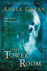 The Tower Room: The Egerton Hall Novels, Volume One