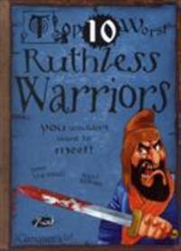 Ruthless warriors - you wouldnt want to meet