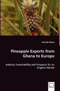 Pineapple Exports from Ghana to Europe