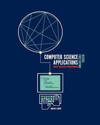 Computer Science Applications: Object Oriented Programming