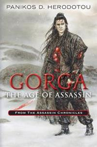 Gorga the Age of Assassin: From the Assassin Chronicles