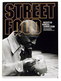 Streetfood : recept av Marcus Samuelsson