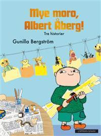Mye moro, Albert Åberg!