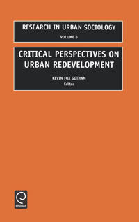 Critical Perspectives on Urban Redevelopmentt
