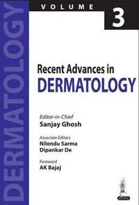 Recent Advances in Dermatology - Volume 3
