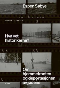 Hva vet historikerne?