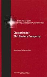 Clustering for 21st Century Prosperity