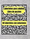 Libro de laberintos para adultos