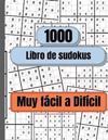 1000 Sudokus de muy fácil a difícil
