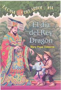 El Dia del Rey Dragon