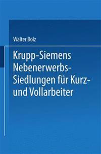 Krupp-Siemens Nebenerwerbs-Siedlungen Fur Kurz- Und Vollarbeiter