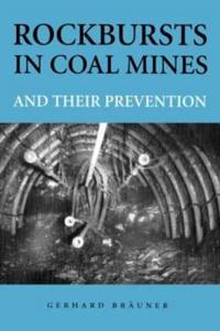 Rockbursts in Coal Mines and Their Prevention