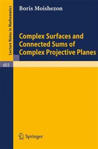 Complex Surfaces and Connected Sums of Complex Projective Planes